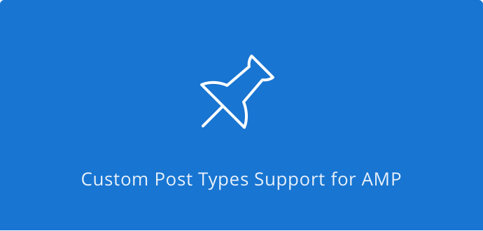 custom post type support for AMP in WordPress