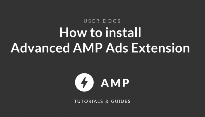How to install Advanced AMP Ads Plugin Extension