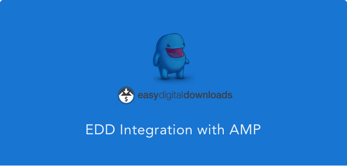 EASY-DIGITAL-DOWNLOADS extension for AMP