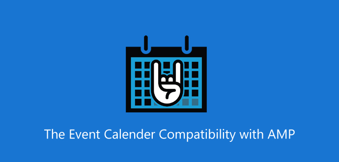 The Event Calender Support for AMP - AMPforWP