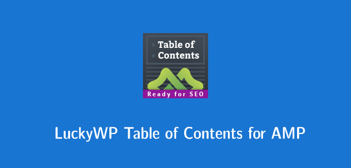 luckywp-table-of-contents-for-amp