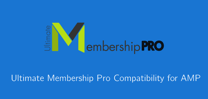 Ultimate Membership Pro Compatibility for AMP