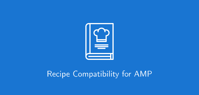 Recipe Compatibility for AMP